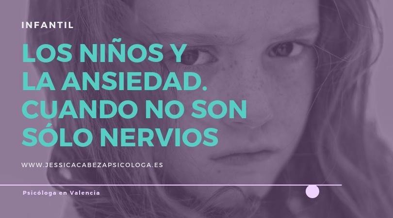 manejar la ansiedad infantil psicóloga en valencia jessica cabeza